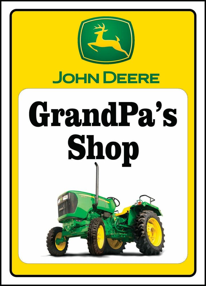 Snap John Deere Tractor Sign Grandpa S Shop Ebay Photos On Pinterest