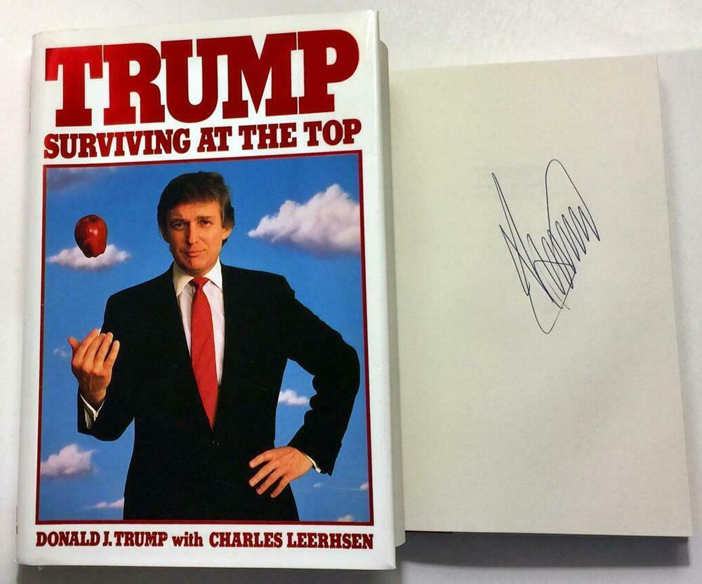 """PRESIDENT DONALD TRUMP """"SURVIVING AT THE TOP"""" SIGNED 1ST ..."""