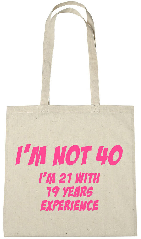 Im Not 40 Bag 40th Birthday Gifts Presents For Year Old Women Wife Sister
