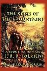 The Roots of the Mountains: A Book that Inspired J. R. R. Tolkien-ExLibrary