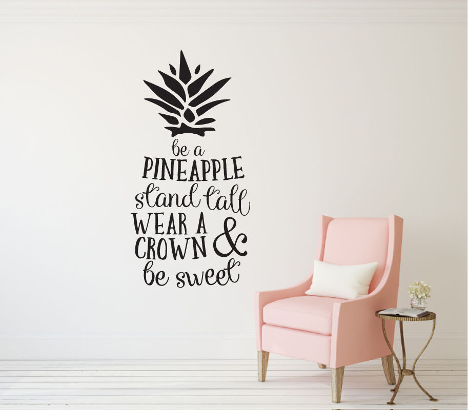 Be A Pineapple Stand Tall Wear A Crown Amp Be Sweet Vinyl
