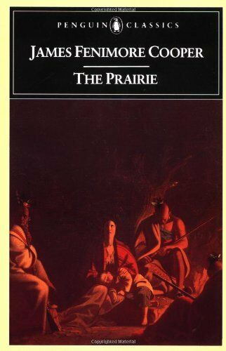 The Prairie Leatherstocking Tale By James Fenimore Cooper