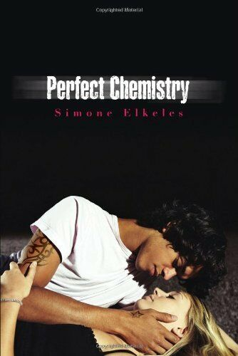 Perfect Chemistry (A Perfect Chemistry Novel) by Simone Elkeles