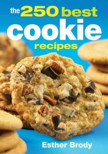 The 250 Best Cookie Recipes By Esther Brody Paperback Book English