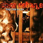 Chico DeBarge - Long Time No See (1997)