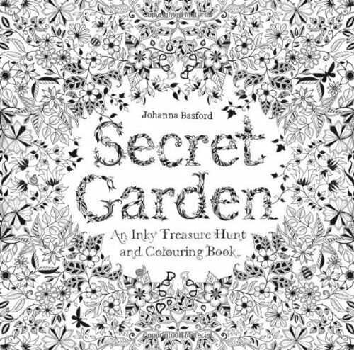 Secret Garden An Inky Treasure Hunt And Coloring 9781780671062