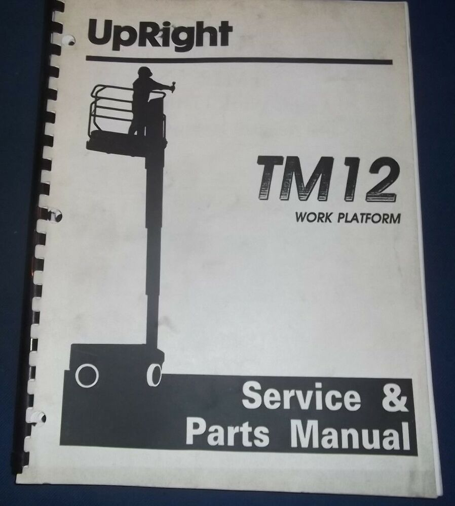 Upright Tm12 Service Manual - User Guide Manual That Easy-to-read •