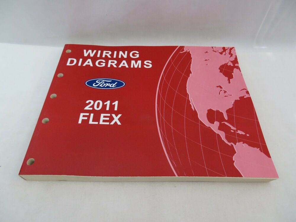 2011 Ford Flex Wiring Diagrams Service Manual Oem