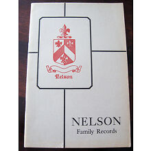 NELSON FAMILY RECORDS - 1929 Book GENEALOGY Seaver BIRTHS DEATHS MARRIAGES