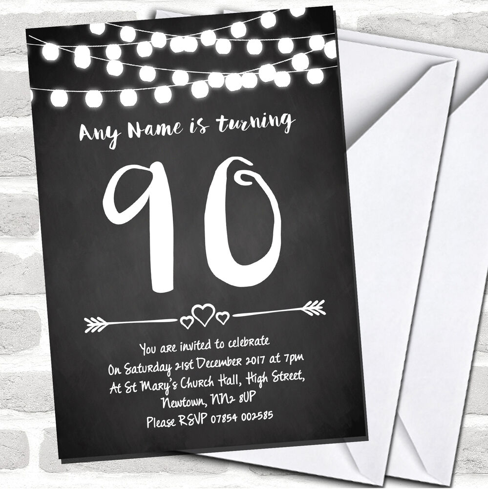 Details About Chalk Style Lights 90th Birthday Party Invitations