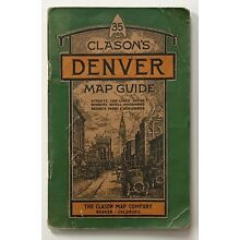Denver Map: CLOSON'S DENVER MAP GUIDE. circa 1920.