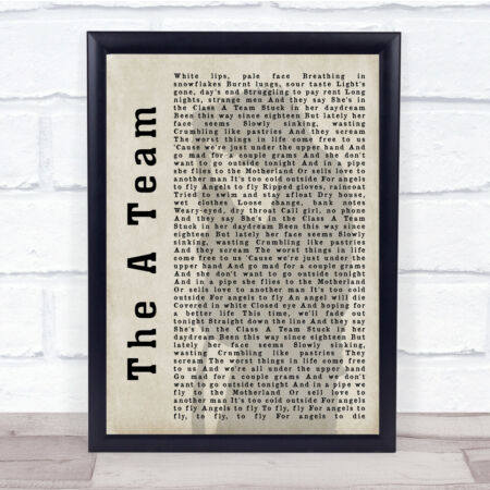 img-The A Team Shadow Song Lyric Quote Print