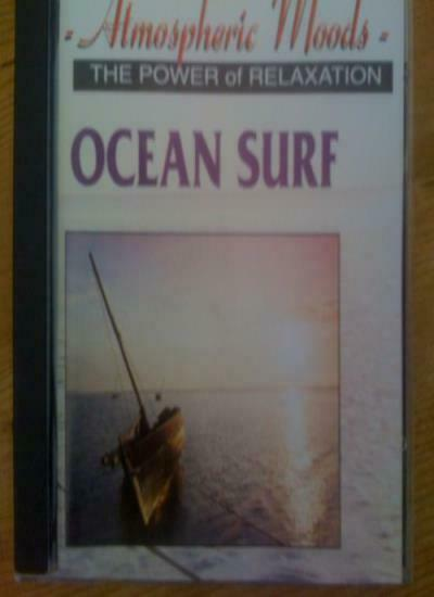 Ocean Surf - Atmospheric Moods The Power.