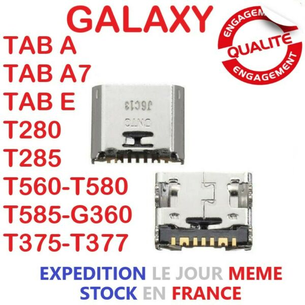 Connecteur de Charge Galaxy Tab A Tab A7 Tab E T280 T285 T560 T580 T585 G360