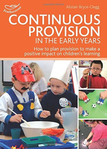 Großbritannien Alistair-Continuous Provision In The Early Years BOOK NEU