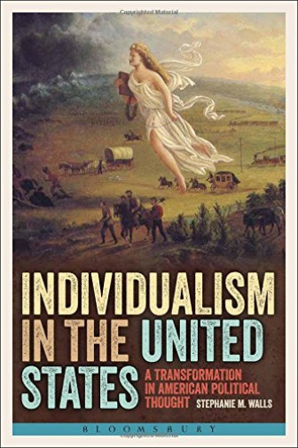 GroßbritannienWalls Stephanie M.-Individualism In The United States (A Transformation BOOK NEU