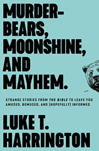 GroßbritannienHarrington Luke Murder Bears Moonshine & Mayhem BOOK NEU