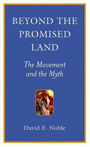 GroßbritannienNoble, David F-Beyond the Promised Land: The  and the Myth BOOK NEU