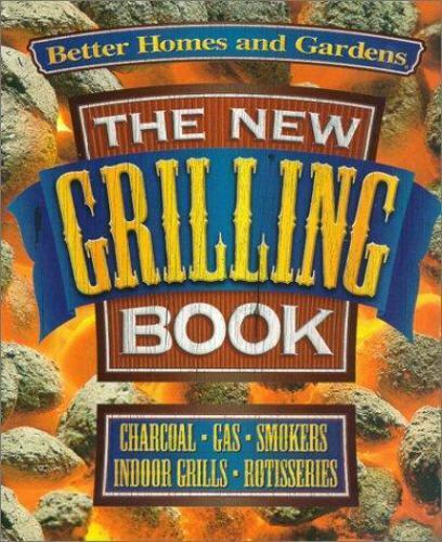 Better homes and gardens the new grilling book 696210290 ebay for Better homes and gardens media kit