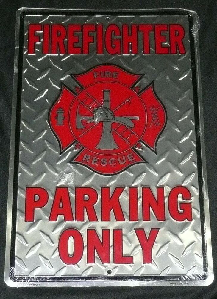 Firefighter Parking Only Metal Sign Fireman Logo New  Ebay. Tail Signs. Oxygenation Signs. Drink Starbucks Signs. Playoff Signs Of Stroke. Tuberculosis Signs. Hypovolemic Shock Signs. Atrial Enlargement Signs. Ary Signs