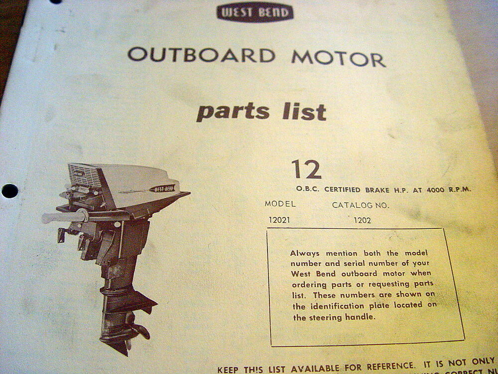 West Bend 12 Hp 12hp Outboard Motor Parts Manual Catalog
