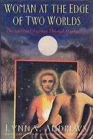 Woman at the Edge of Two Worlds by Lynn V. Andrews, 1st Edition 1993 HB
