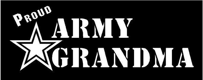 White Vinyl Decal Proud Army Grandma Military Soldier