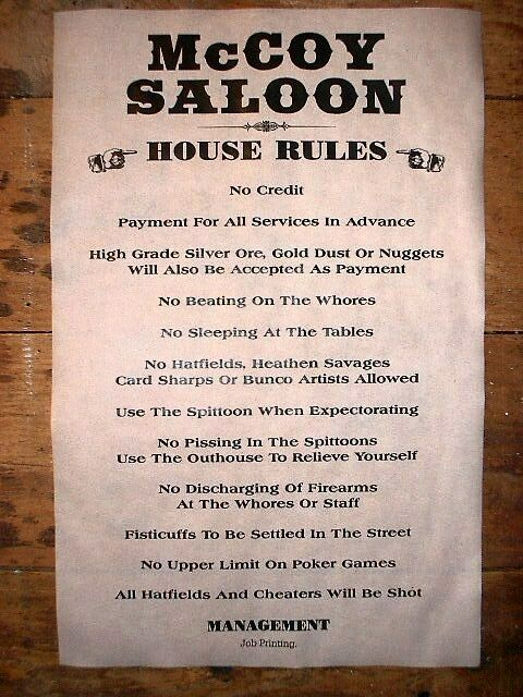 (166) OLD WEST SALOON McCOY HOUSE RULES HATFIELD BAR ...