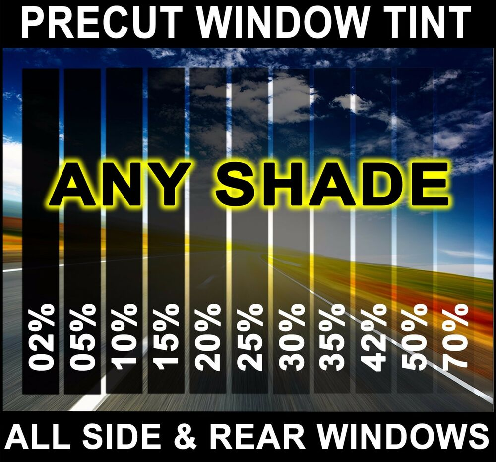Precut all sides rears window film any tint shade vlt for Window tint film