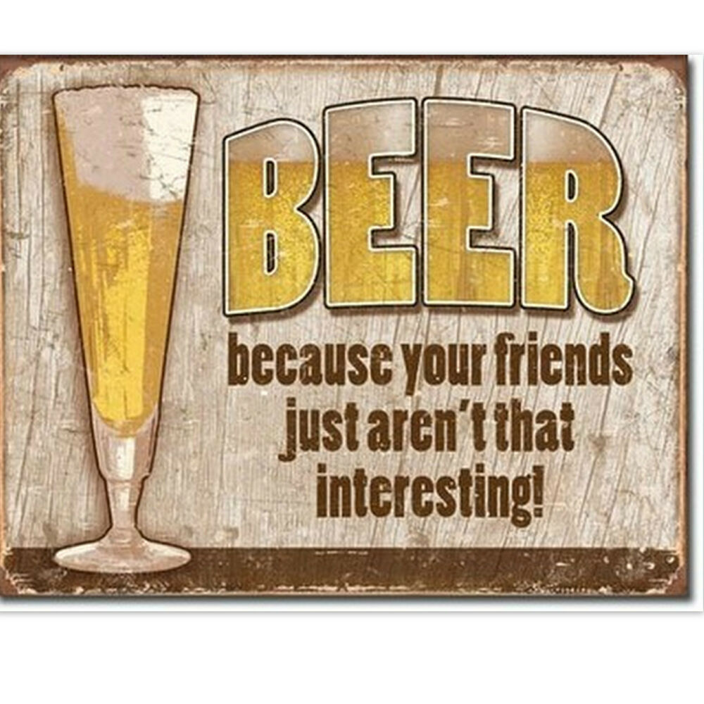 Beer Friends Tin Beer Sign Home Bar Decor Man Cave Retro Wall Hanging Usa Gift Ebay