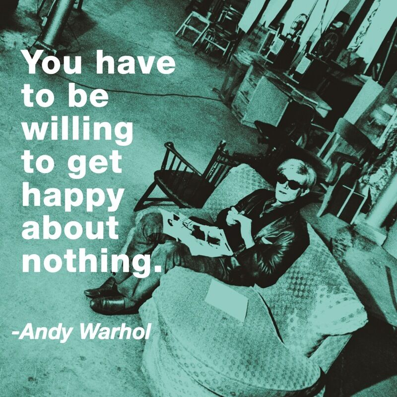 Andy Warhol Pop Art Quotes: POP ART PRINT You Have To Be Willing Get Happy About