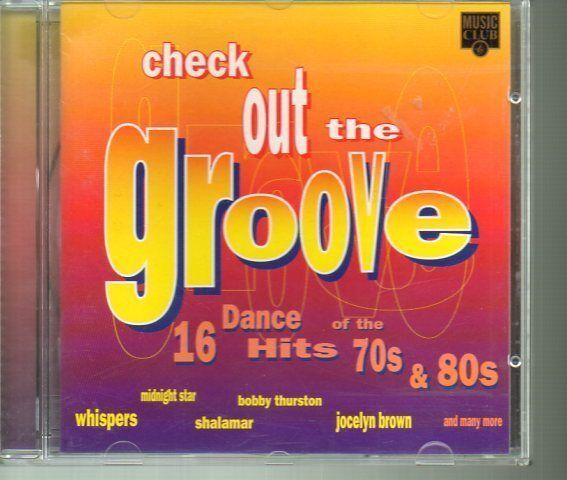 Check Out The Groove CD Dance Hits 70s & 80s 1995 UK