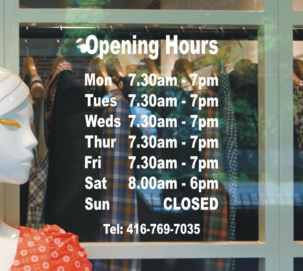 Opening Hours Times A4 Shop Window Door Vinyl Sign