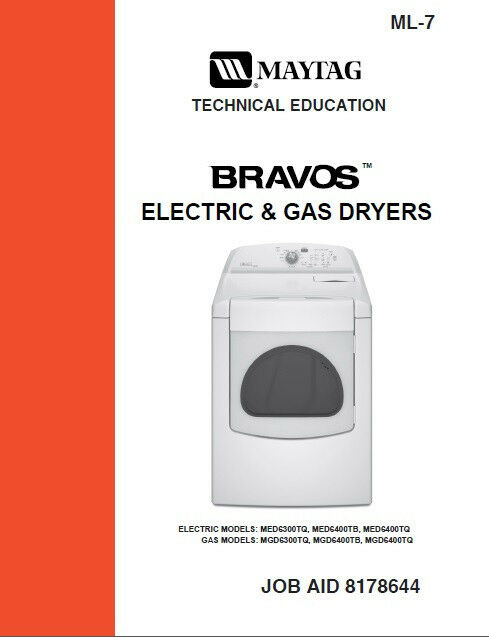 Maytag Bravos Gas Electric Dryer Service Repair Manual