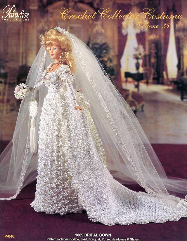 Free Knitting Pattern For Barbie Wedding Dress : 1889 Bridal Gown Paradise Volume vol 35 Barbie Doll Crochet PATTERN (NO DOLL)...