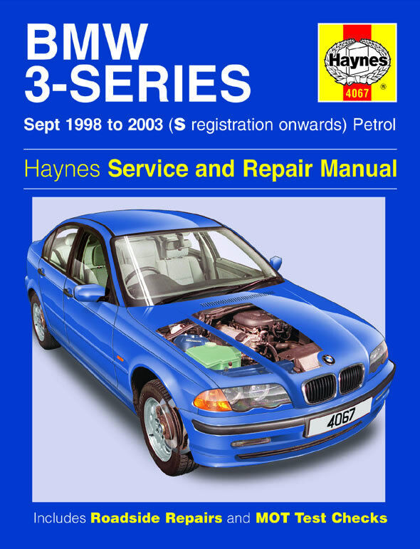 haynes workshop repair manual bmw 3 series 98 03 ebay. Black Bedroom Furniture Sets. Home Design Ideas