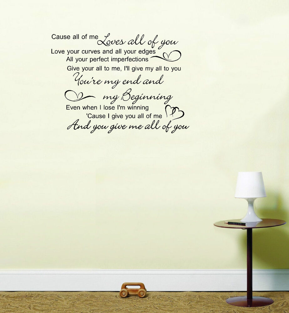 Song Lyric Wall Art john legend all of me love song lyrics quote vinyl sticker wall