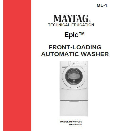 Maytag Epic Front Load Washer Service Repair Manual Ebay