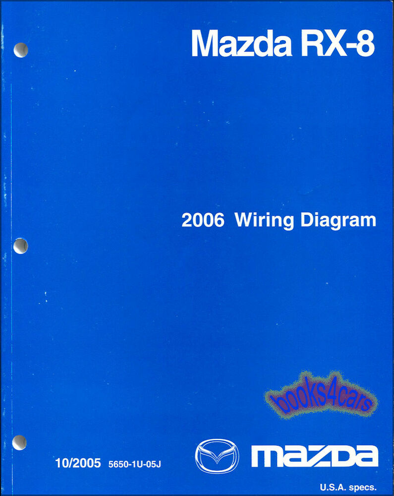 Mazda Rx8 Wiring Diagrams Shop Manual 2006 Service Repair