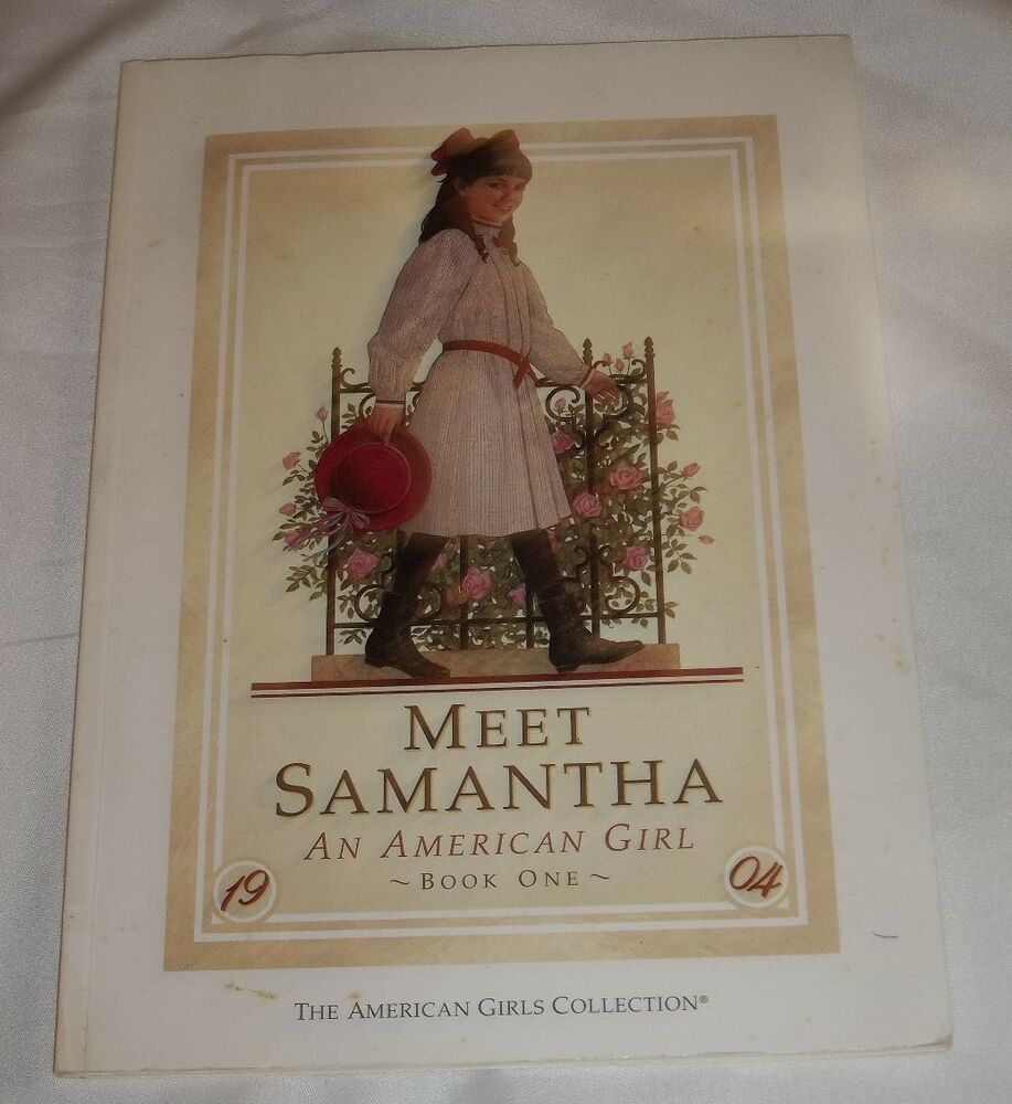 american girl books meet samantha But i'm breaking that chain with this post 🙂 were any of you ever on the american girl club books, instead of meet to the samantha page you.