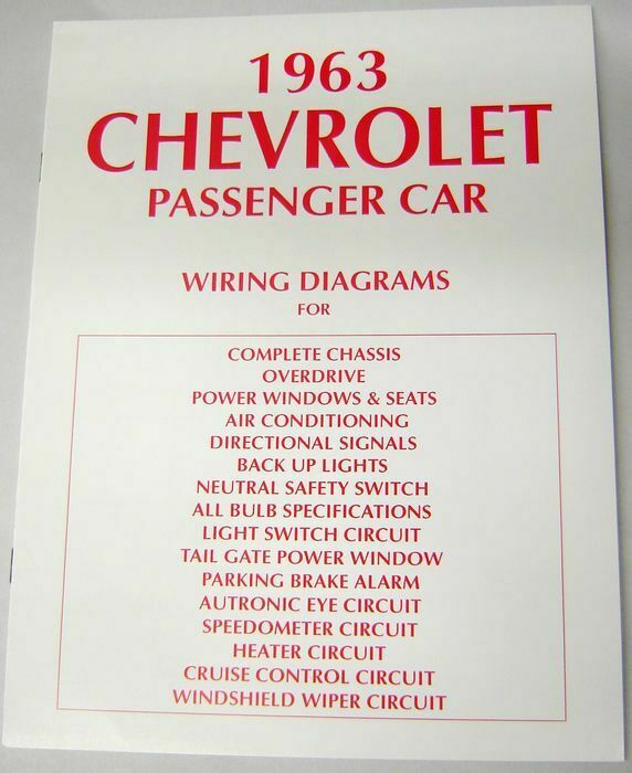 63 Chevy Impala Electrical Wiring Diagram Manual 1963