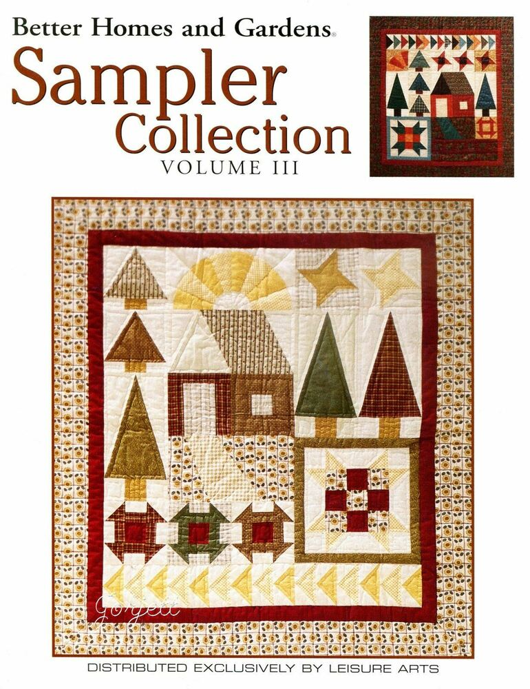 Sampler collection vol iii better homes gardens quilt sewing patterns ebay Bhg g