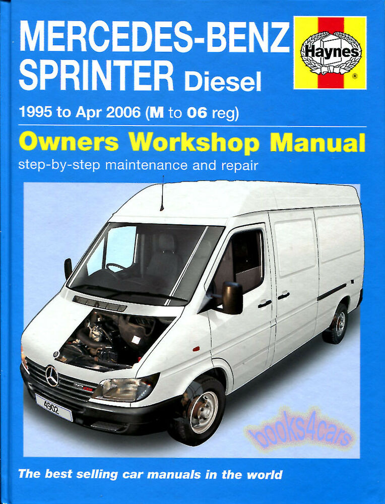 sprinter shop manual service repair book haynes mercedes