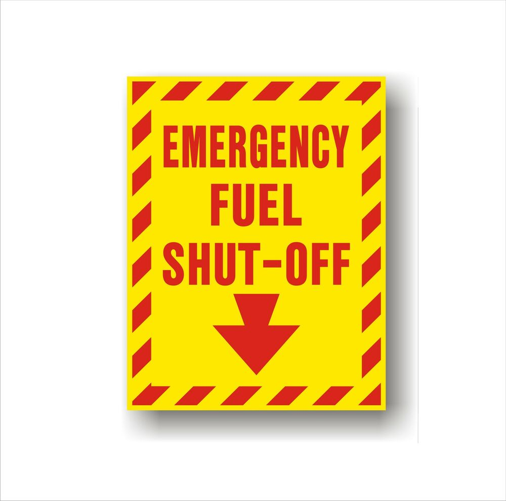 Details about industrial safety decal sticker emergency fuel shut off directional label