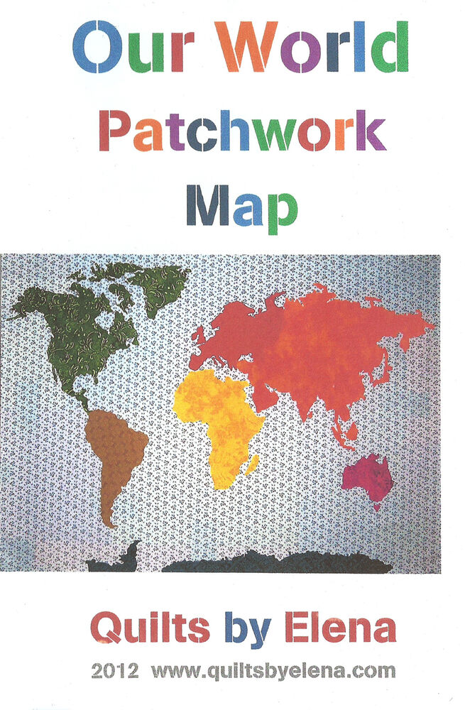 Our World Patchwork Map Quilt Pattern Full Sized Templates