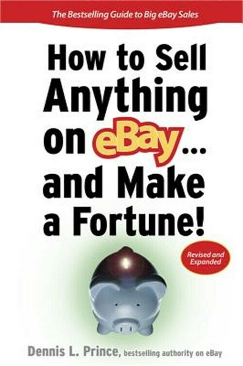 How to sell anything on ebay and make a fortune by for How to make and sell