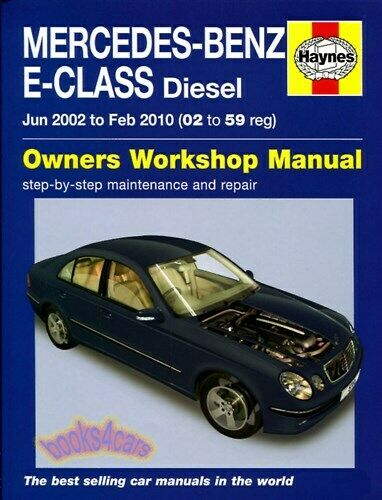 mercedes shop manual service repair e class haynes book chilton w211 rh ebay com 2005 Mercedes-Benz E320 2003 mercedes benz e320 manual