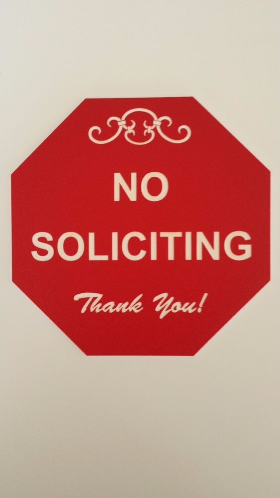 No Soliciting Stop Sign Great For Home Or Office Laser
