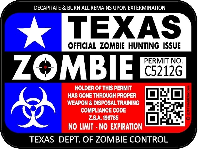 Texas flag zombie hunting license permit 3 x4 decal for Tx fishing license