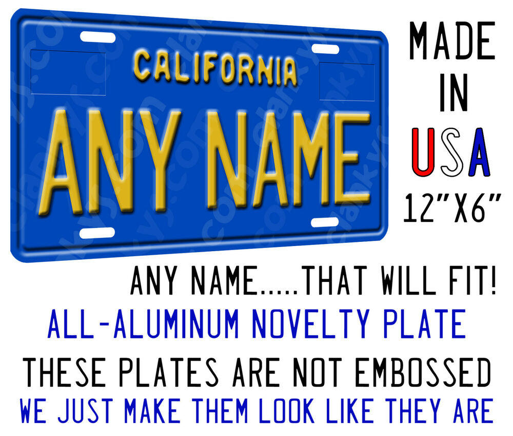 personalized california blue plate on an aluminum license plate made in usa ebay. Black Bedroom Furniture Sets. Home Design Ideas